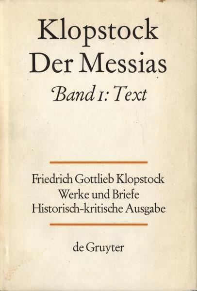 Klopstock (クロプシュトック), Friedrich Gottlieb: Werke und Briefe. Historisch-kritische Ausgabe (ハンブルク版)