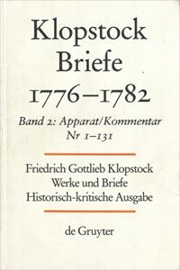 Klopstock Abteilung Briefe VII: Briefe 1776-1782 Band 2 Apparat/Kommentar (Nr. 1-131)