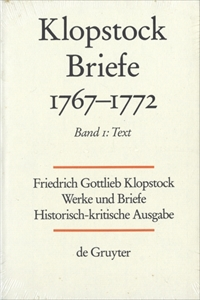 Klopstock Abteilung Briefe V: Briefe 1767-1772 Band 1 Text