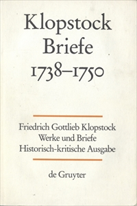 Klopstock Abteilung Briefe I: Briefe 1738-1750