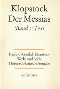 Klopstock Abteilung Werke IV: Der Messias Band 2 Text