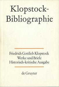 Klopstock Abteilung Addenda I: Bibliographie