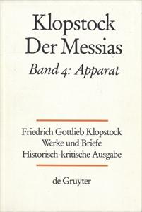 Klopstock Abteilung Werke IV: Der Messias Band 4 Apparat