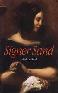 Signer Sand: L'oeuvre et le nom