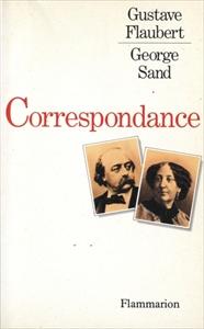 Gustave Flaubert - George Sand: Correspondance