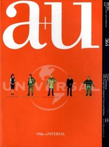 建築と都市 a+u #364 2001年1月号 OMA ユニバーサル・ビルディング