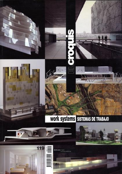 El Croquis N. 119: Work Systems/Sistemas de Trabajo