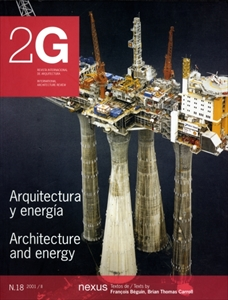 2G: Revista International de Arquitectura #18: Architecture & energy