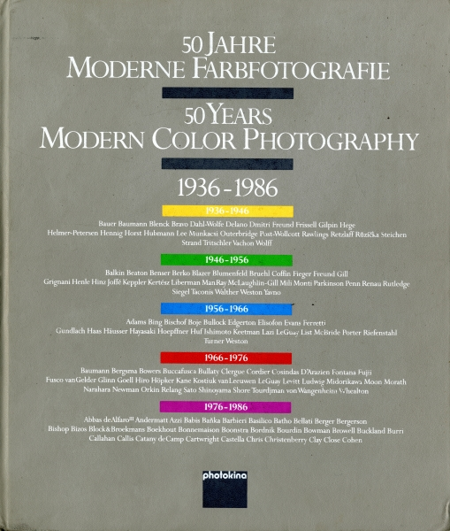50 Jahre moderne farbfotografie/50 Years Modern Color Photography, 1936-1986