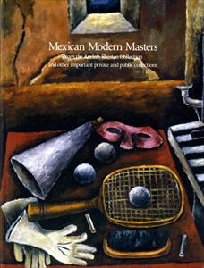 メキシコの美術: 1920-1950展カタログ - 日本人メキシコ移住100周年記念