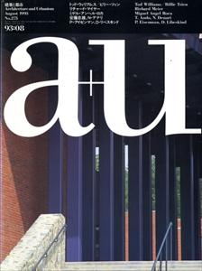 建築と都市 a+u #275 1993年8月号 トッド・ウィリアムス/ビリー・ツィン
