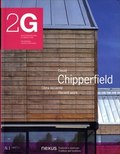 2G: Revista International de Arquitectura #1: David Chipperfield Recent Work