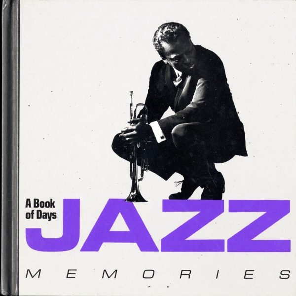 Jazz Memories: A Book of Days
