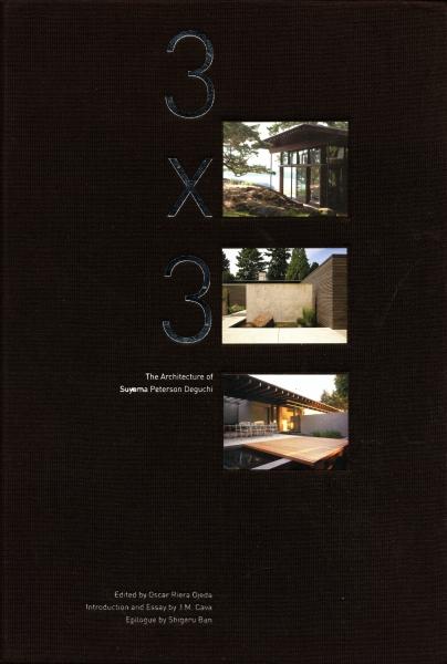 3 x 3 The Architecture of Suyama Peterson Deguchi