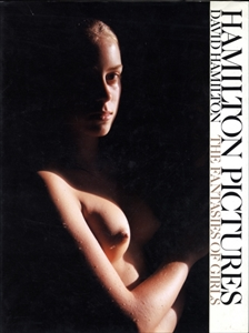 Hamilton Pictures: David Hamilton The Fantasies of Girls