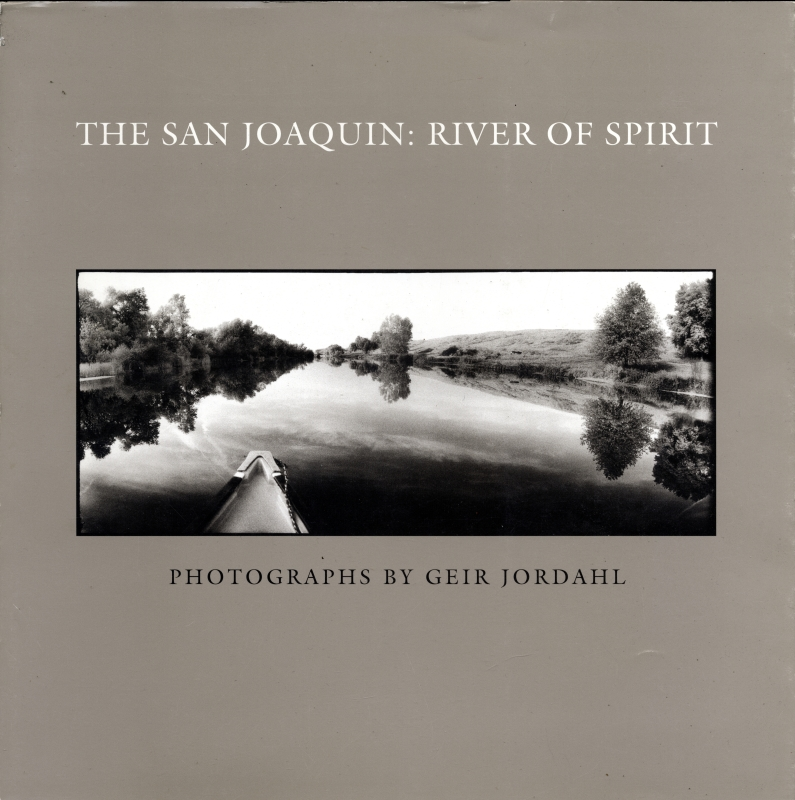The San Joaquin: River of Spirit