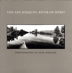 The San Joaquin: River of Spirit