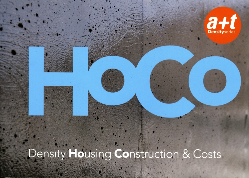 HoCo: Density Housing Construction & Costs - a+t Density series