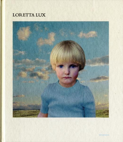 Loretta Lux ロレッタ・ラックス
