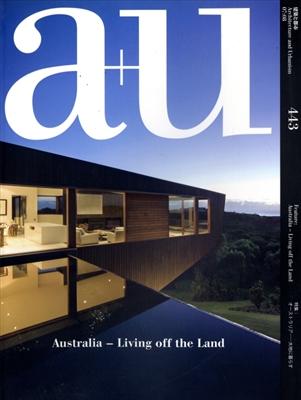 建築と都市 a+u #443 2007年8月号 オーストラリア-大地に暮らす