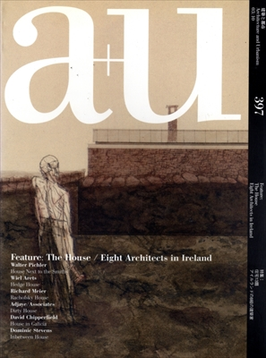 建築と都市 a+u #397 2003年10月号 住宅13題/アイルランドの8組の建築家