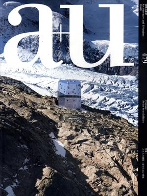 建築と都市 a+u #479 2010年8月号 スイスの建築: 変わらない感性