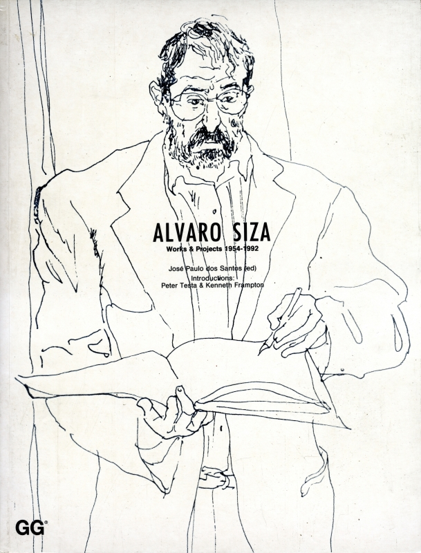 Alvaro Siza Works & Projects 1954-1992
