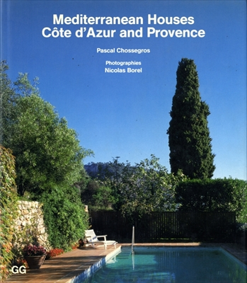Mediterranean Houses. Cote d'Azur and Provence