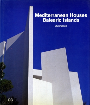 Mediterranean Houses. Balearic Islands