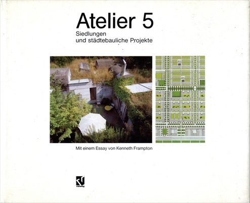 Atelier 5 Siedlungen und stadtebauliche Projekte