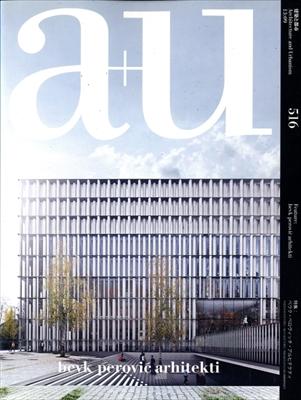 建築と都市 a+u #516 2013年9月号 ベウク・ペロヴィッチ・アルヒテクティ