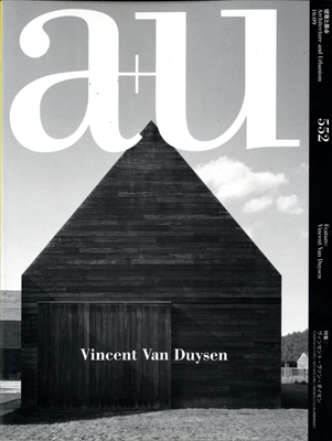 建築と都市 a+u #552 2016年9月号 ヴィンセント・ヴァン・ダイセン
