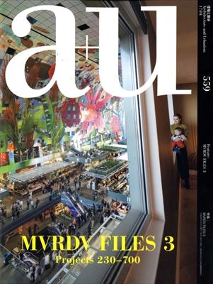 建築と都市 a+u #559 2017年4月号 MVRDV FILES 3