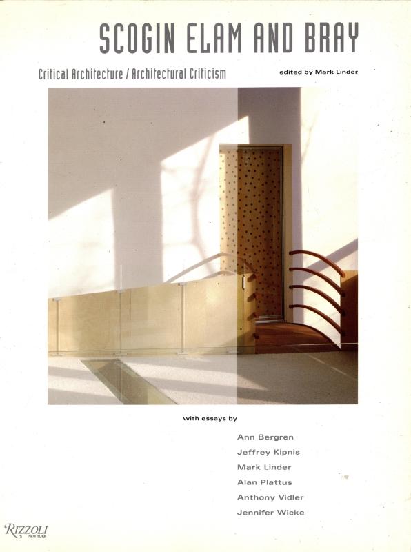 Scogin Elam and Bray: Critical Architecture / Architectural Criticism