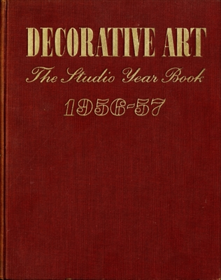 Decorative Art volume 46 1956-57, The Studio Year Book of Furnishing and Decoration