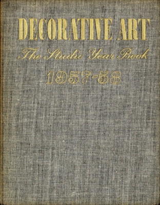 Decorative Art volume 47 1957-58, The Studio Year Book of Furnishing and Decoration
