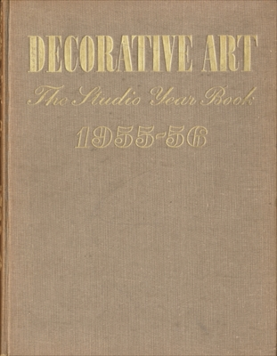 Decorative Art volume 45 1955-56, The Studio Year Book of Furnishing and Decoration