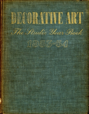 Decorative Art volume 43 1953-54, The Studio Year Book of Furnishing and Decoration