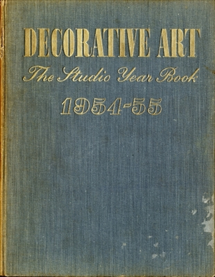 Decorative Art volume 44 1954-55, The Studio Year Book of Furnishing and Decoration