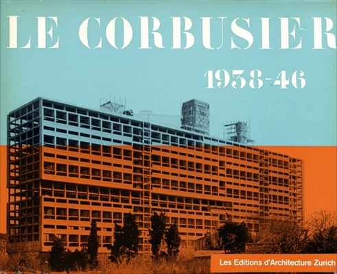 Le Corbusier OEuvre complete 1938-1946 (仏版4)