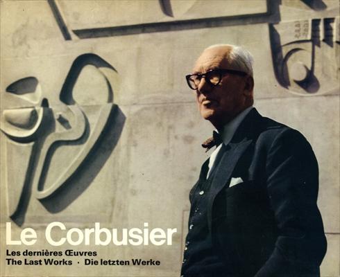 Le Corbusier Volume 8 des OEuvre complete: Les dernieres OEuvres