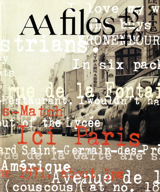 AA Files 45/46: Paris / Georges Perec