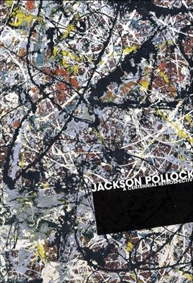 生誕100年 ジャクソン・ポロック展 2011-2012