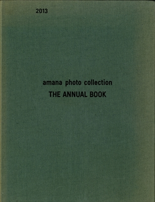 amana photo collection THE ANNUAL BOOK 2013