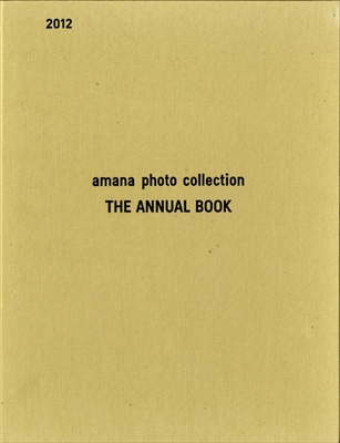 amana photo collection THE ANNUAL BOOK 2012