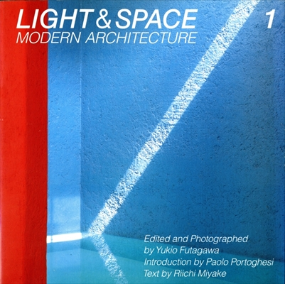 光の空間 第1巻 Light & Space Modern Architecture 1