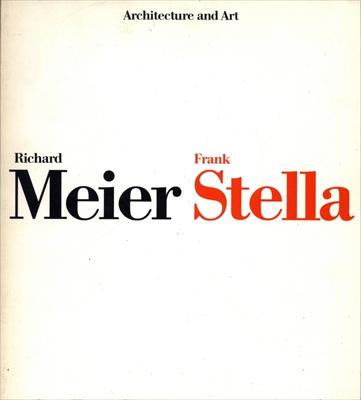 リチャード・マイヤーとフランク・ステラ-建築と絵画の接点-図録