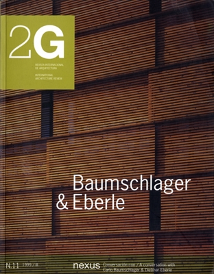 2G: Revista International de Arquitectura #11: Baumschlager & Eberle