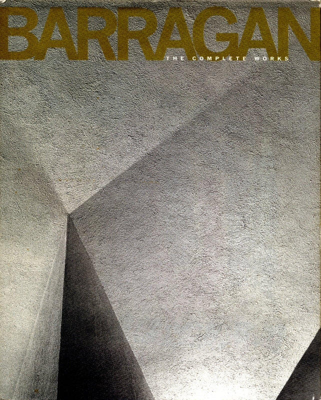 Barragan: The Complete Works