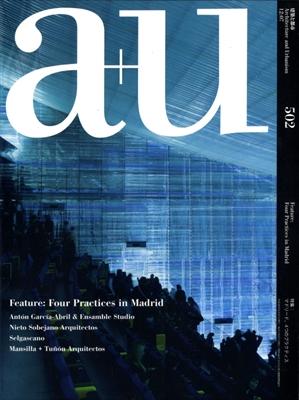 建築と都市 a+u #502 2012年7月号 マドリード, 4つのプラクティス